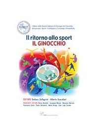 Il Ritorno allo Sport - Il Ginocchio di Vascellari, Zaffagnini