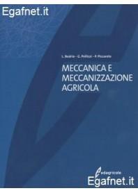 Meccanica E Meccanizzazione Agricola di L. Bodria, G. Pellizzi, P. Piccarolo