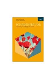 Schadenfreude: il Piacere per le Disgrazie Altrui di Van Dijk Wilco
