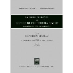 La Giurisprudenza sul Codice di Procedura Civile Libro I Tomo I Aggiornamento di Stella Richter