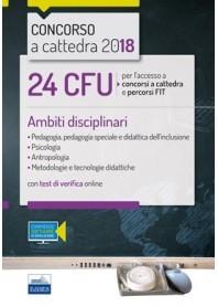 24 CFU Accesso a Concorsi a Cattedra e Percorsi FIT