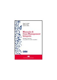 Manuale di Case Management Integrato di Kathol, Perez, Cohen