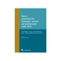 Danni Patrimoniali, Biologici, Morali ed Esistenziali nella RCA di Cassano