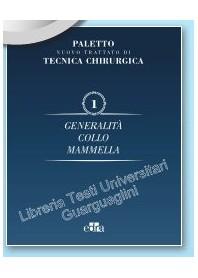 Nuovo Trattato di Tecnica Chirurgica Vol 1 Generalita', Collo, Mammella di Paletto