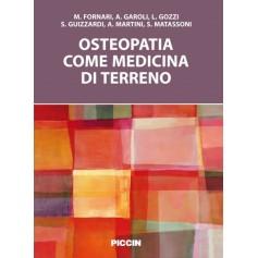 Osteopatia Come Medicina di Terreno di Fornari, Garoli, Gozzi, Guizzardi, Martini, Matassone