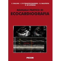 Manuale Pratico Di Ecocardiografia di S. Gallina, S. Di Francescomarino, G. Malatesta, R. De Caterina