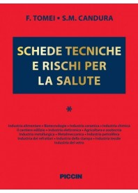 Schede Tecniche e Rischi per la Salute Vol.I di Tomei, Candura