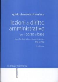 Lezioni di Diritto Amministrativo Per il Corso di Base di Clemente di San Luca