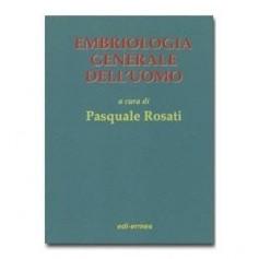 Embriologia Generale Dell'Uomo di Rosati