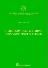 Il Soggiorno del Cittadino dell'Unione Europea in Italia di Lang