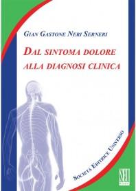 Dal Sintoma Dolore alla Diagnosi Clinica di Neri Serneri