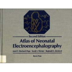 Atlas Of Neonatal Electroencephalography di J. E.Stockard- Pope