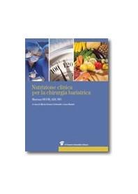 Nutrizione Clinica per la Chirurgia Bariatrica di Carbonelli, Busetto