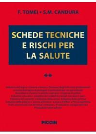 Schede Tecniche e Rischi per la Salute Vol.II di Tomei, Candura