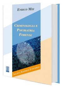Criminologia e Psichiatria Forense di Mei