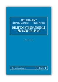 Diritto Internazionale Privato Italiano di Ballarino, Petrelli
