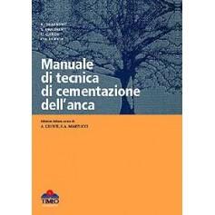 Manuale Di Tecnica Di Cementazione Dell'Anca di Draenert, Draenert, Garde, Ulrich