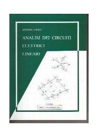 Analisi Dei Circuiti Elettrici Lineari di Antonio Longo