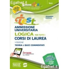 Test Ammissione Universitaria - Logica Per Tutti I Corsi Di Laurea di Giuseppe Cotruvo