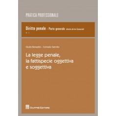 La Legge Penale, la Fattispecie Oggettiva e Soggettiva di Bonadio, Sanvito