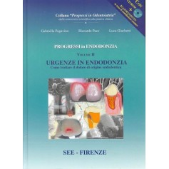 Progressi In Endodonzia - Urgenze In Endodonzia Vol.2 + CD ROM di Pagavino, Pace, Giachetti