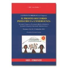 Il Pronto Soccorso Pediatrico e l'Emergenza di AA.VV.