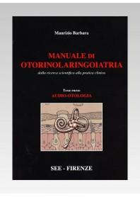 Manuale di Otorinolaringoiatria Vol 1 di Barbara