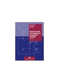 Identificazione Spettrometrica di Composti Organici di Silverstein, Webster, Kiemle, Bryce