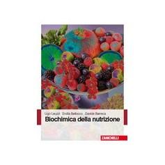 Biochimica Della Nutrizione di Leuzzi, Bellocco, Barreca