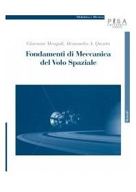 Fondamenti Di Meccanica Del Volo Spaziale di G. Mengali, A. A. Quarta
