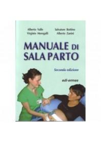 Manuale Di Sala Parto di Valle, Bottino, Meregalli, Zanini