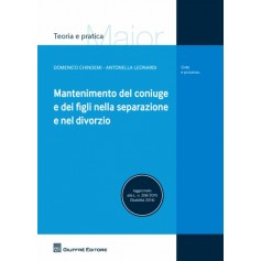 Mantenimento del Coniuge e dei Figli nella Separazione e nel Divorzio di Chindemi, Leonardi