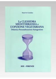 La Clessidra Mediterranea e l' Opzione Vegetariana di De Cristofaro