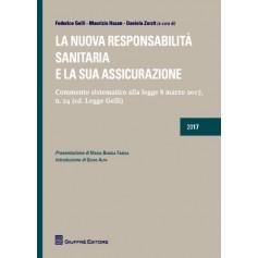 La Nuova Responsabilita' Sanitaria e la sua Assicurazione di Gelli, Hazan, Zorzit