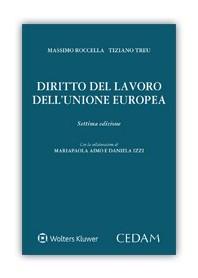 Diritto del Lavoro dell'Unione Europea di Roccella, Treu