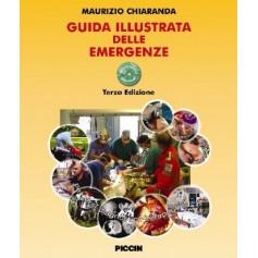 Guida Illustrata Delle Emergenze + DVD Interattivo Multimediale di M. Chiaranda