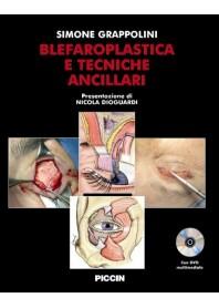 Blefaroplastica E Tecniche Ancillari +DVD di S. Grappolini