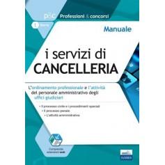 I Servizi di Cancelleria Manuale di AA.VV.