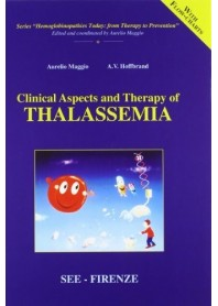 Clinical Aspects And Therapy Of Thalassemia di A. Maggio,  A. V. Hoffbrand