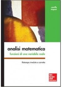Analisi Matematica - Funzioni Di Una Variabile Reale di Trapani
