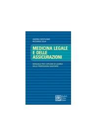 Medicina Legale E Delle Assicurazioni Manuale di Base per i Diplomi di Laurea delle Professioni Sanitarie di Gentilomo