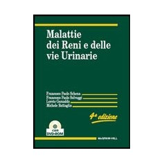 Malattie Dei Reni E Delle Vie Urinarie Con CD-ROM di Schena, Selvaggi, Gesualdo, Battaglia