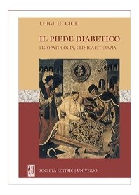 Il Piede Diabetico - Fisiopatologia Clinica E Terapia di L. Uccioli