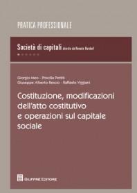 Costituzione, Modificazioni dell'Atto Costitutivo e Operazioni sul Capitale Sociale di Meo, Pettiti, Rescio, Viggiani