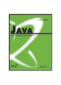 Java - Fondamenti Di Programmazione di Wu