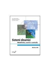 Sistemi Dinamici - Modellistica, Analisi E Controllo di Benvenuti, De Santis, Farina