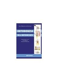 Ortodonzia Nella Dentizione Mista di De Saturno