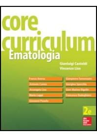 Core Curriculum Ematologia di Castoldi, Liso