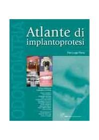 Atlante Di Implantoprotesi di PL Floris