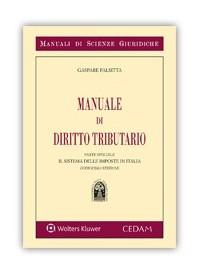 Manuale di Diritto Tributario Parte Speciale Il Sistema delle Imposte in Italia di Falsitta